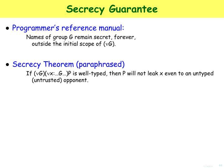 Secrecy Guarantee