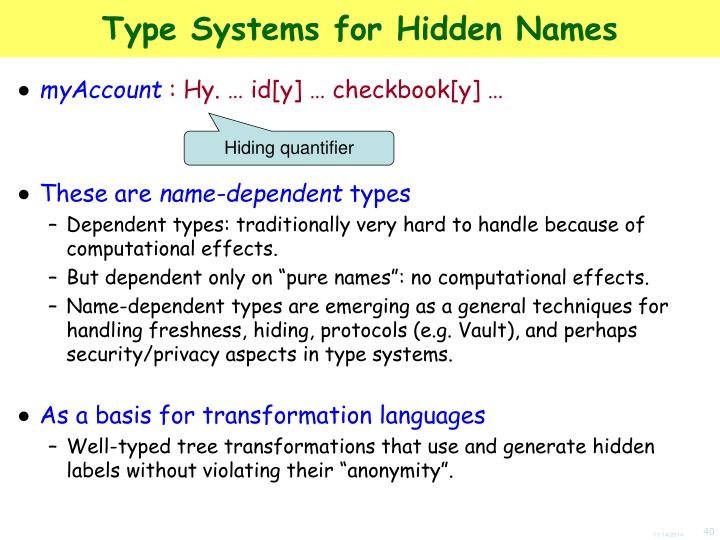 Type Systems for Hidden Names