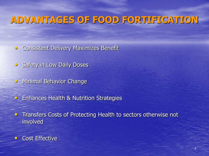 ADVANTAGES OF FOOD FORTIFICATION