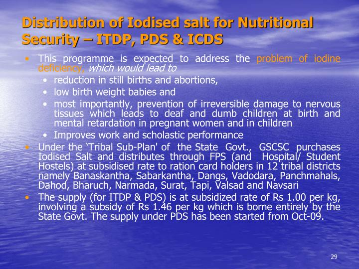 Distribution of Iodised salt for Nutritional Security – ITDP, PDS & ICDS