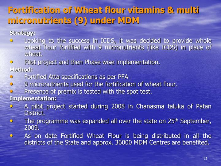 Fortification of Wheat flour vitamins & multi micronutrients (9) under MDM