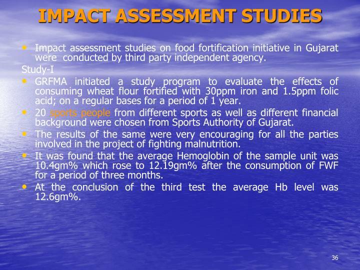 IMPACT ASSESSMENT STUDIES