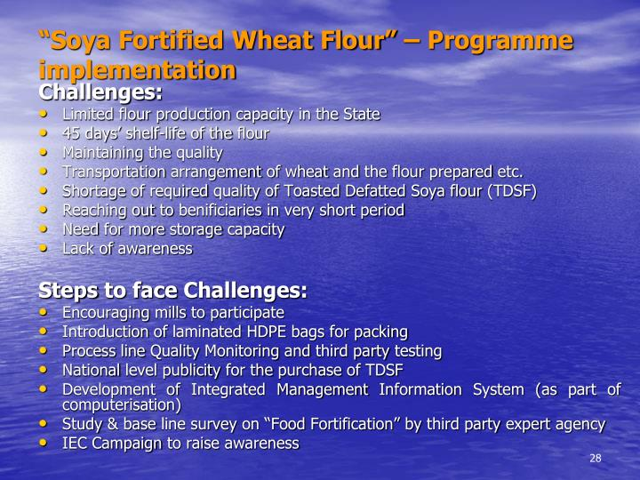 """Soya Fortified Wheat Flour"" – Programme implementation"