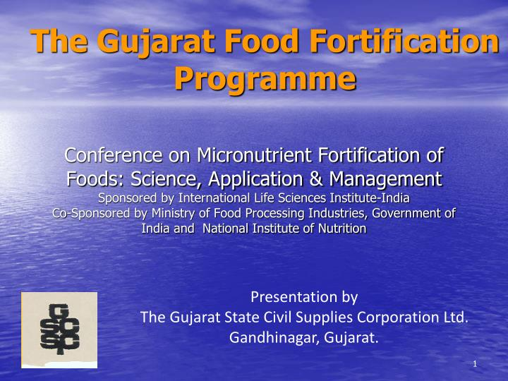 Conference on Micronutrient Fortification of Foods: Science, Application & Management