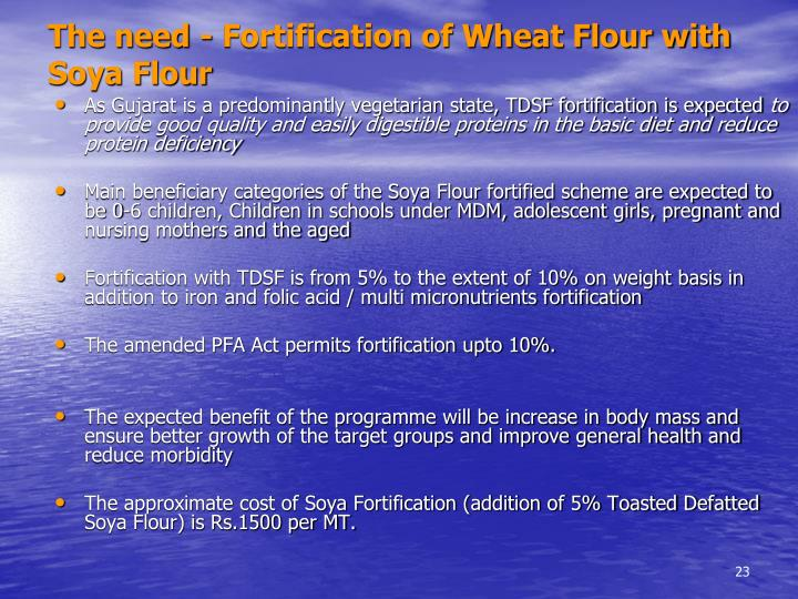The need - Fortification of Wheat Flour with Soya Flour
