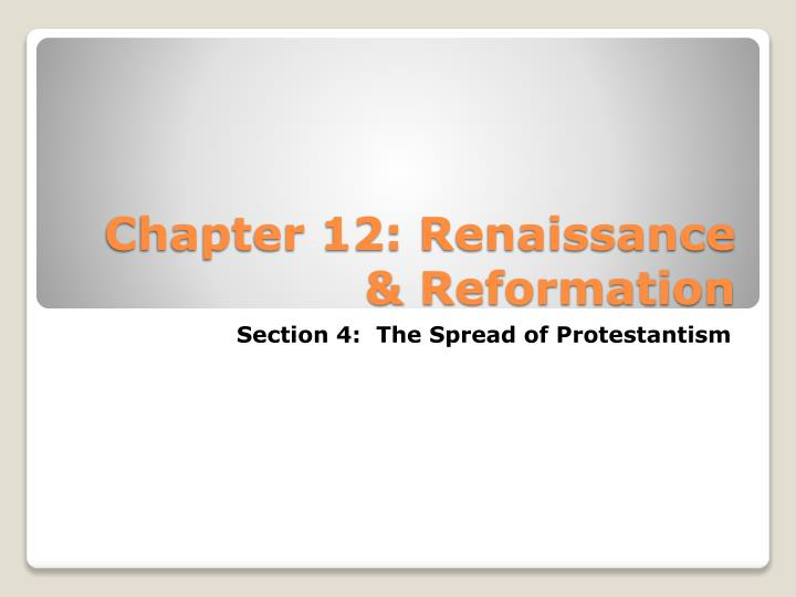 Chapter 12 renaissance reformation