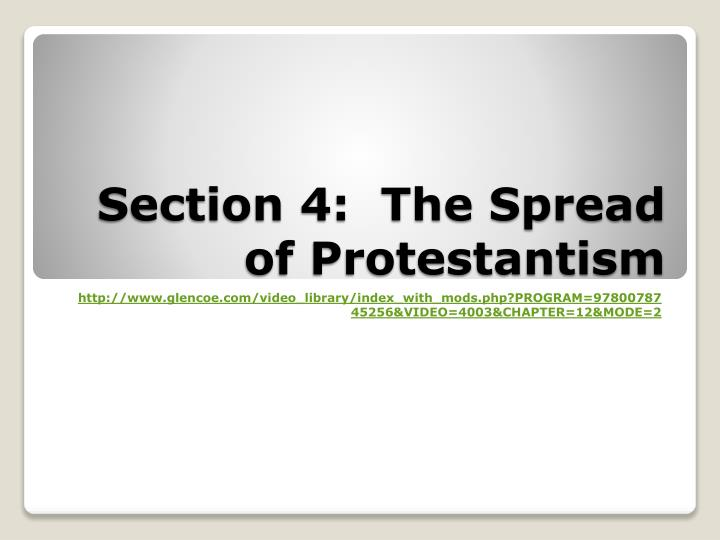 Section 4 the spread of protestantism