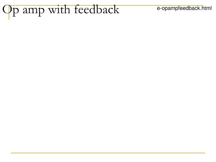 Op amp with feedback