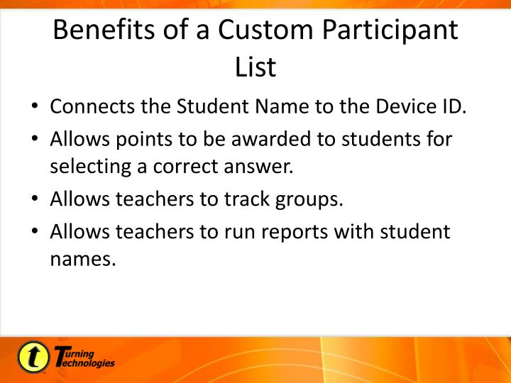 Benefits of a Custom Participant List