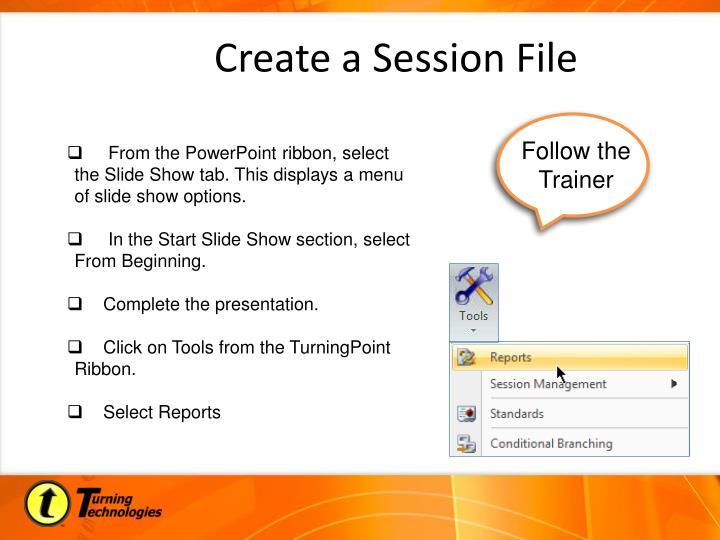 Create a Session File