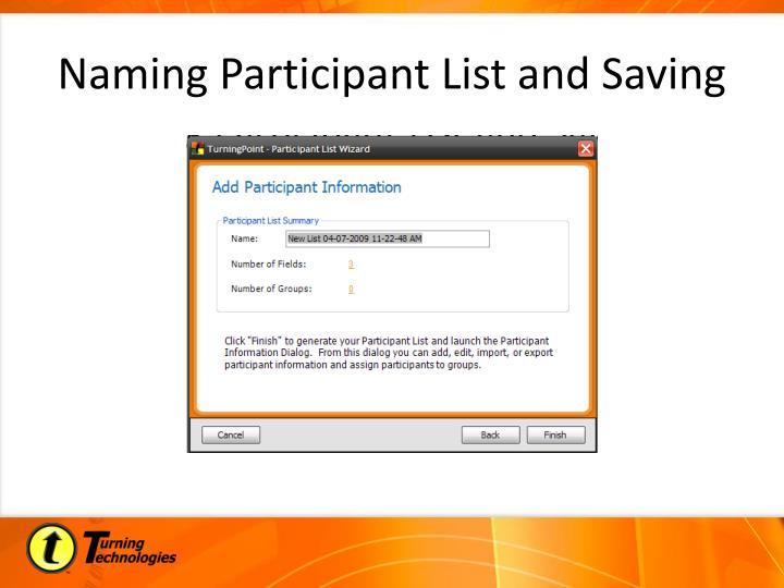 Naming Participant List and Saving