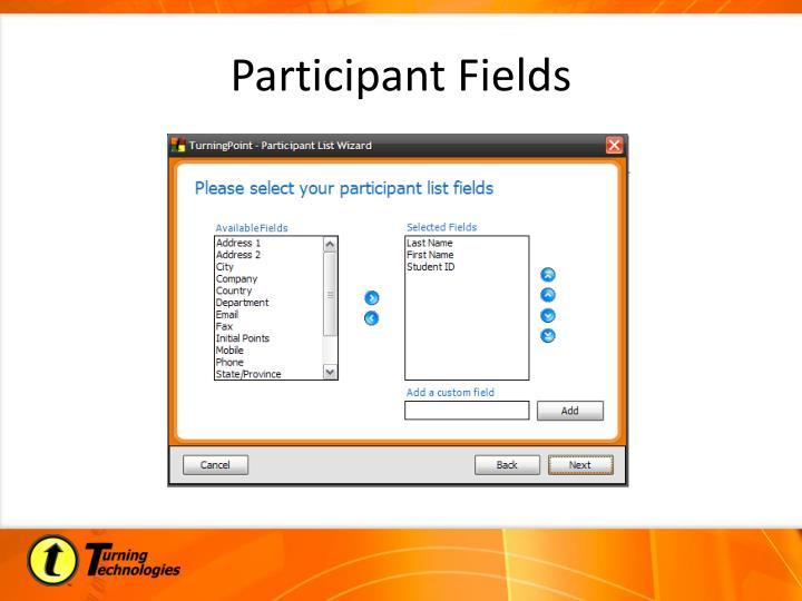Participant Fields