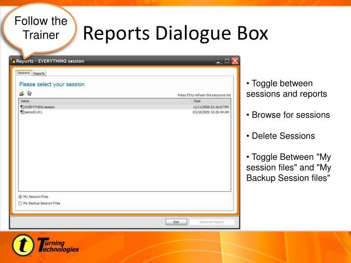 Reports Dialogue Box