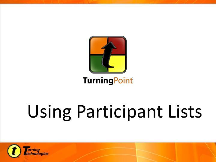 Using Participant Lists