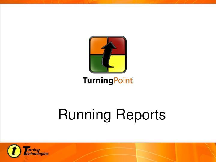 Running Reports