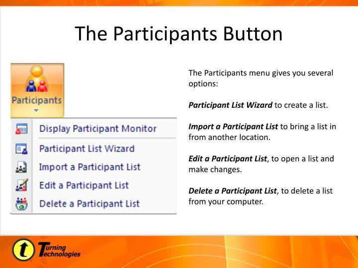 The Participants Button