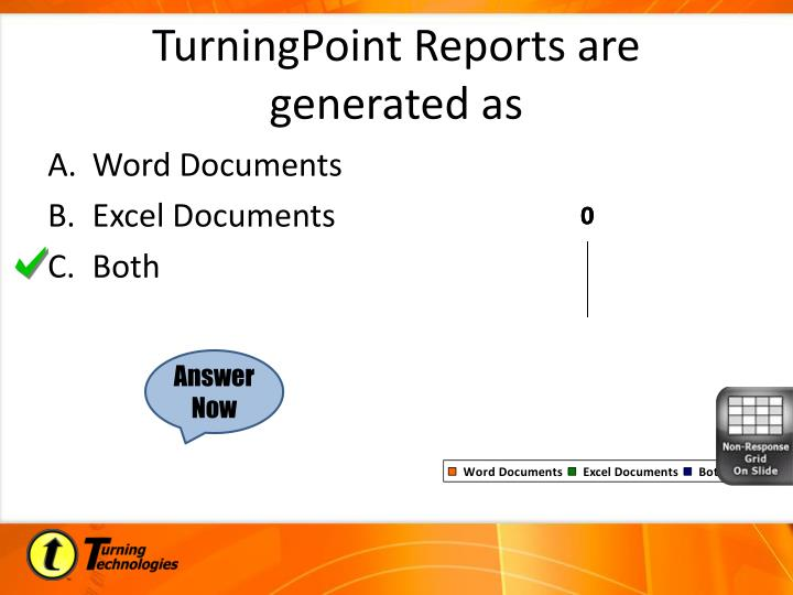 TurningPoint Reports are generated as