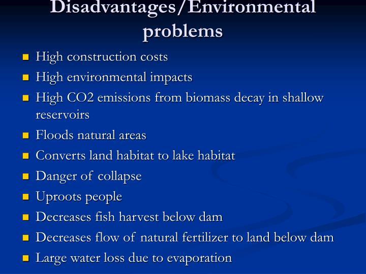 Disadvantages/Environmental problems