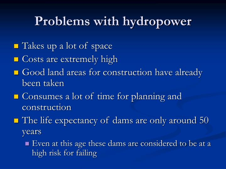 Problems with hydropower