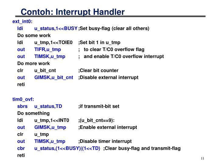 Contoh: Interrupt Handler