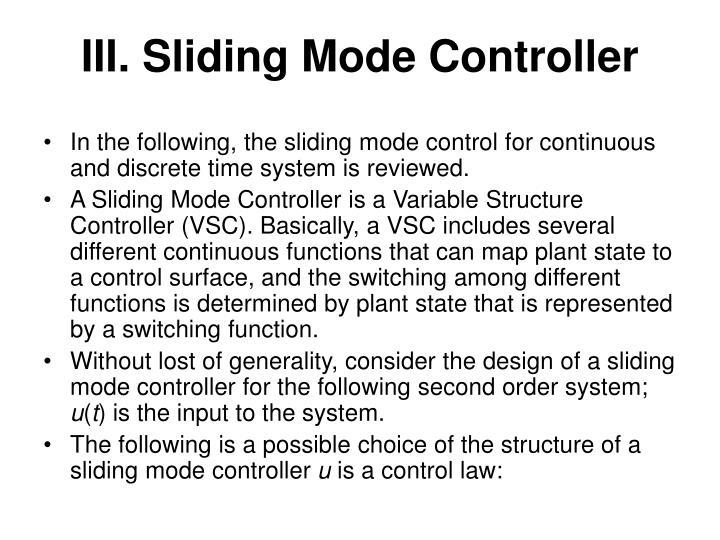 III. Sliding Mode Controller