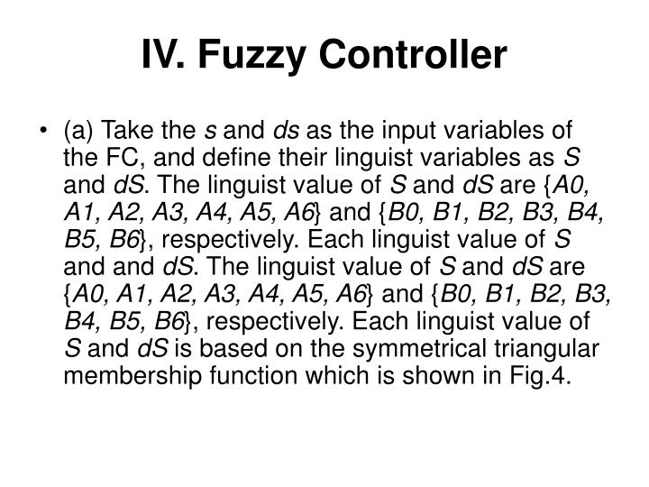 IV. Fuzzy Controller