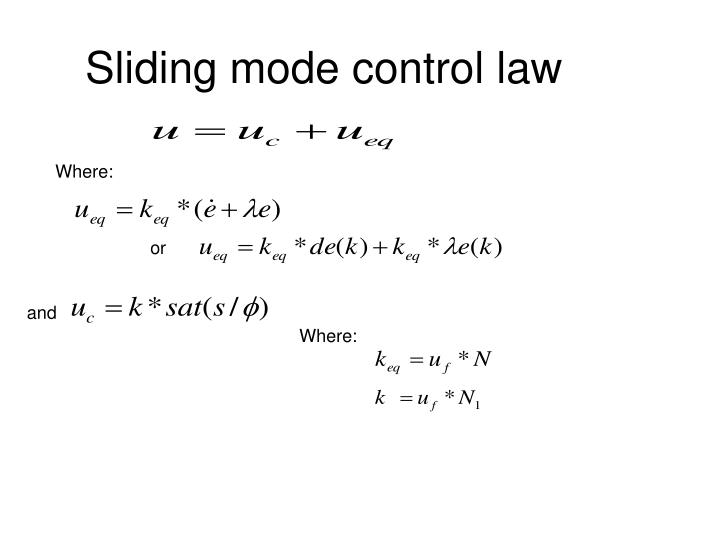 Sliding mode control law