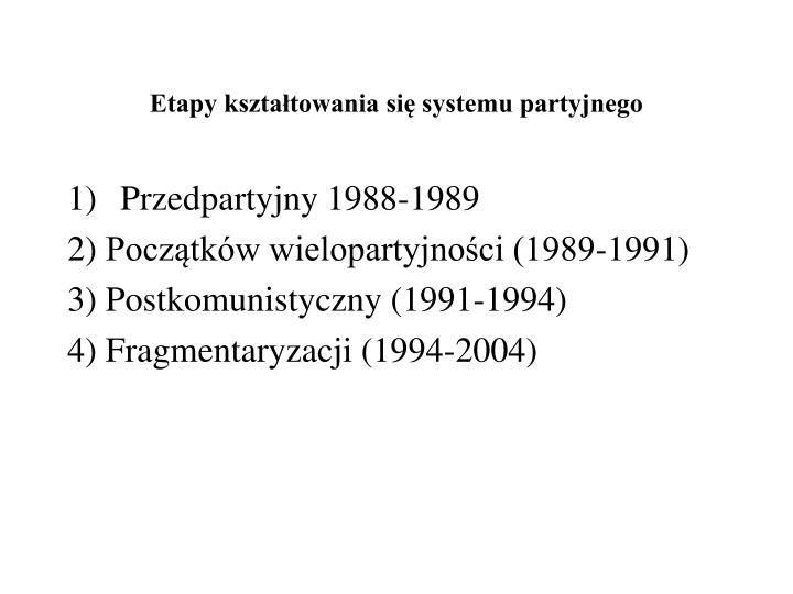 Etapy kształtowania się systemu partyjnego