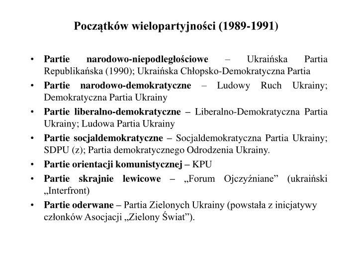 Początków wielopartyjności (1989-1991)