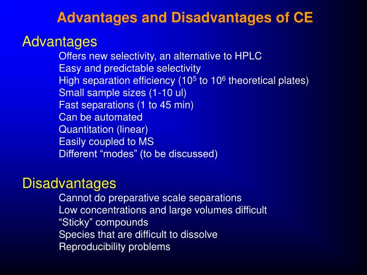 Advantages and Disadvantages of CE