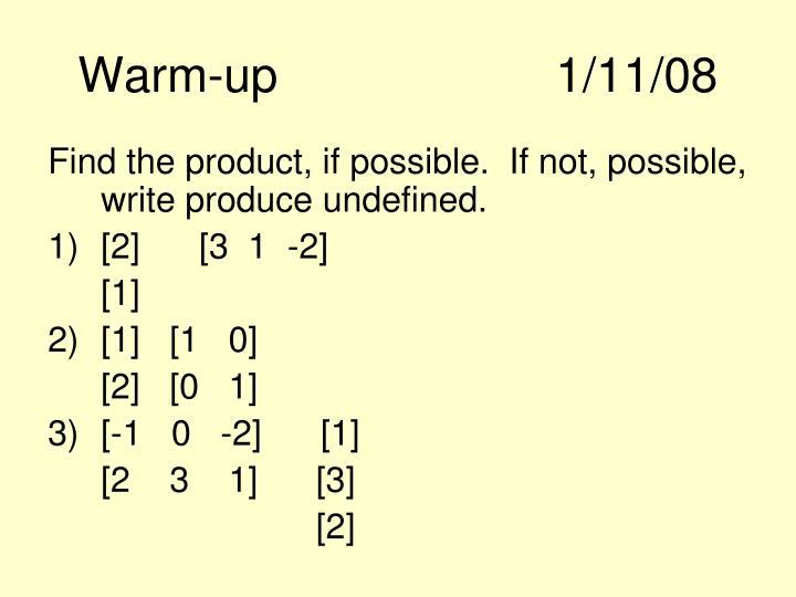 Warm-up1/11/08