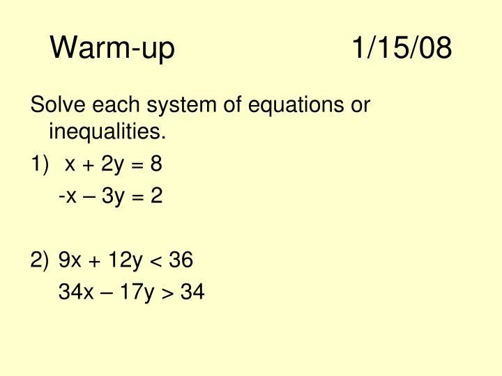 Warm-up1/15/08
