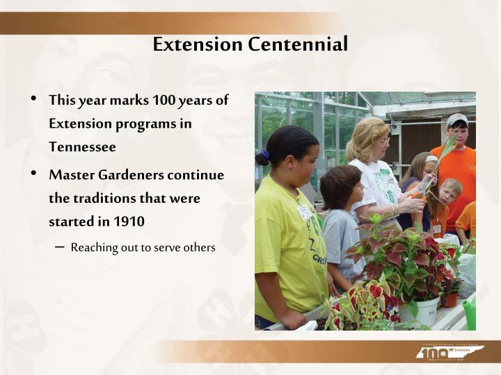 Extension Centennial
