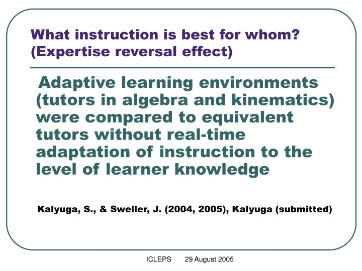 What instruction is best for whom?