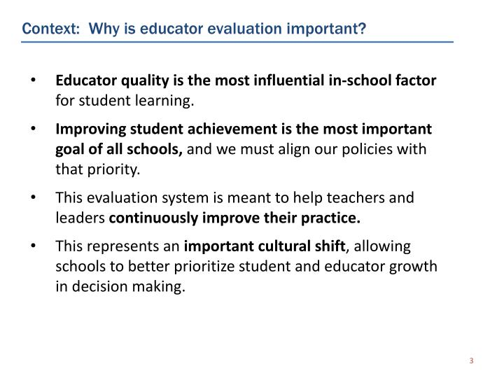 Context:  Why is educator evaluation important?