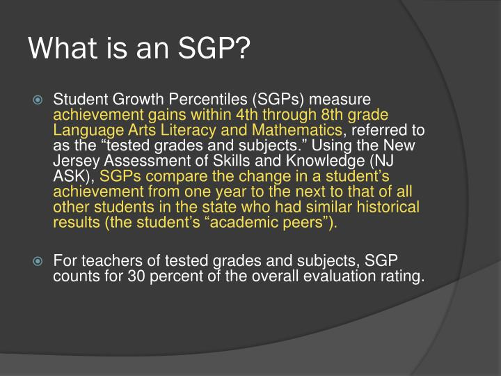 What is an SGP?