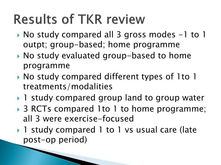 Results of TKR review