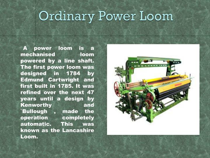 Ordinary Power Loom