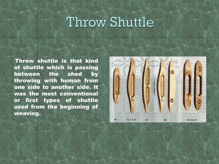 Throw Shuttle