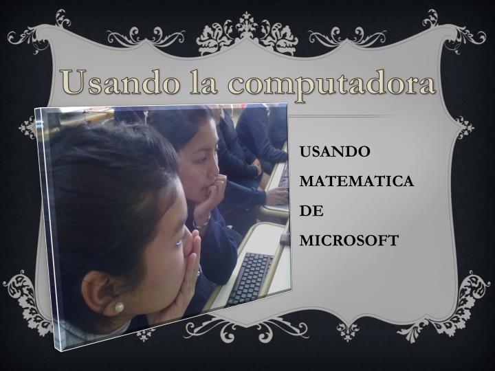 Usando la computadora