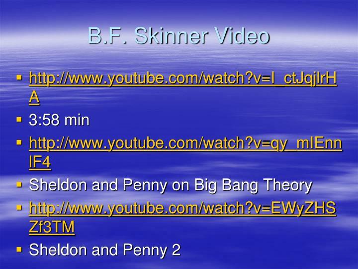 B.F. Skinner Video