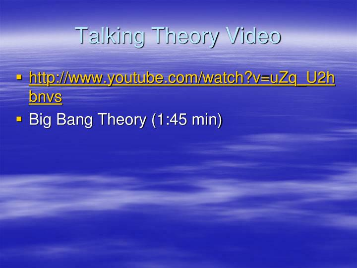 Talking Theory Video