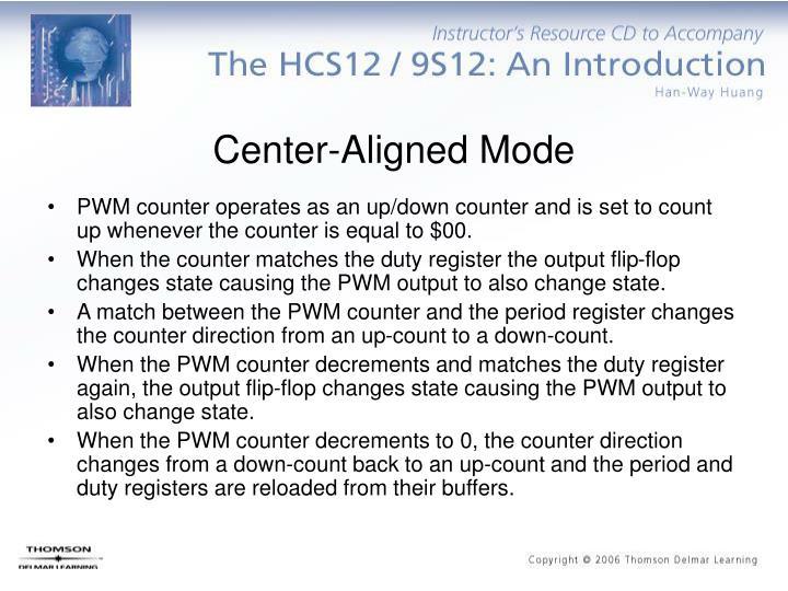 Center-Aligned Mode
