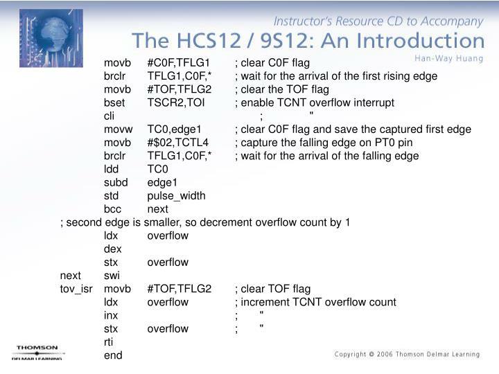 movb#C0F,TFLG1; clear C0F flag
