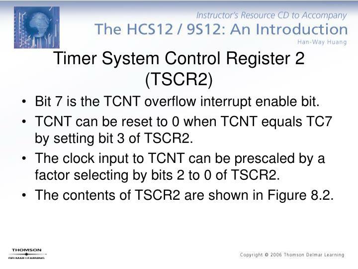 Timer System Control Register 2 (TSCR2)