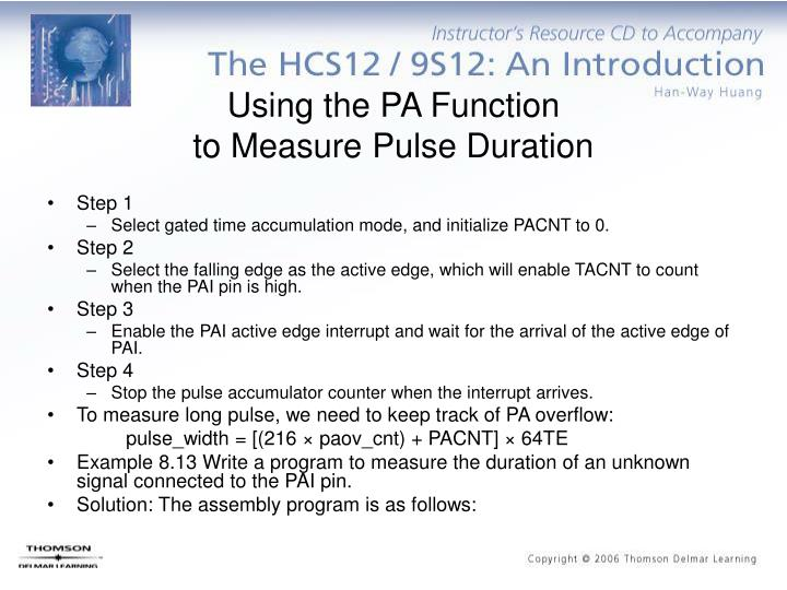 Using the PA Function