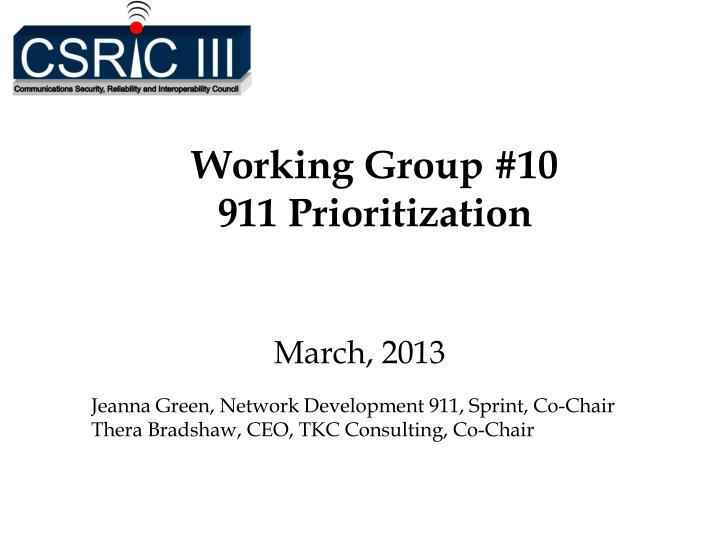 Working group 10 911 prioritization