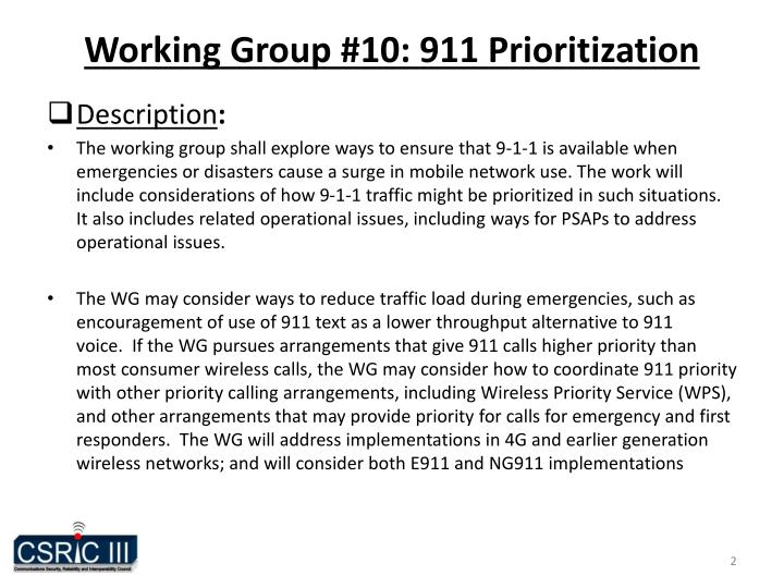 Working Group #10: 911 Prioritization