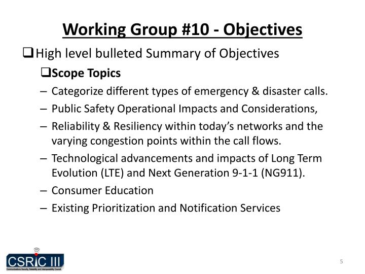 Working Group #10 - Objectives