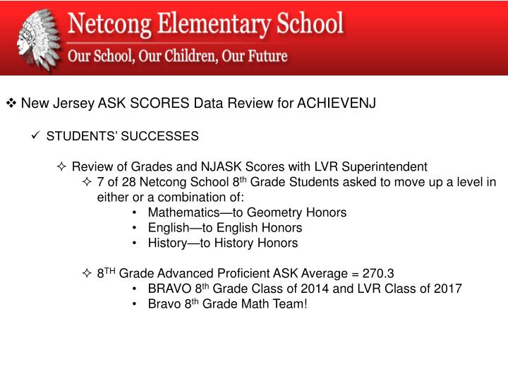 New Jersey ASK SCORES Data Review for ACHIEVENJ